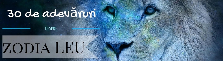 30 de adevaruri despre zodia Leu