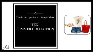 tinuta pentru vara cu tex summer collection