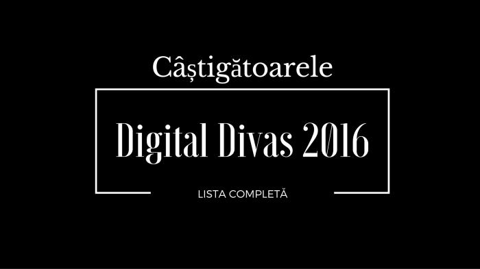 castigatorarele Digital Divas 2016 lista completa
