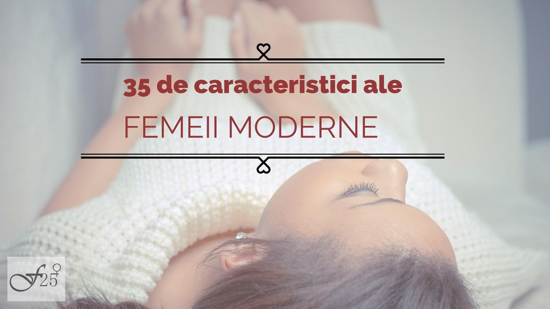 caracteristici ale femeii moderne