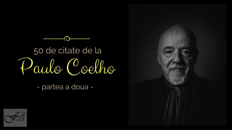 50 de citate de la Paulo Coelho