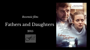 fathers and daughters 2015 recenzie film