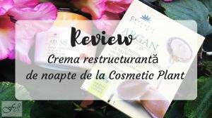 review crema restructuranta de la cosmetic plant