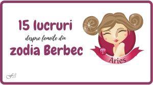 15 lucruri despre femeile din zodia Berbec