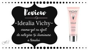 review idealia vichy crema gel