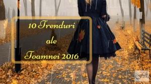 10 TrendurialeToamnei 2016