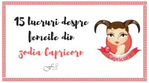 15 lucruri despre femeile din zodia Capricorn
