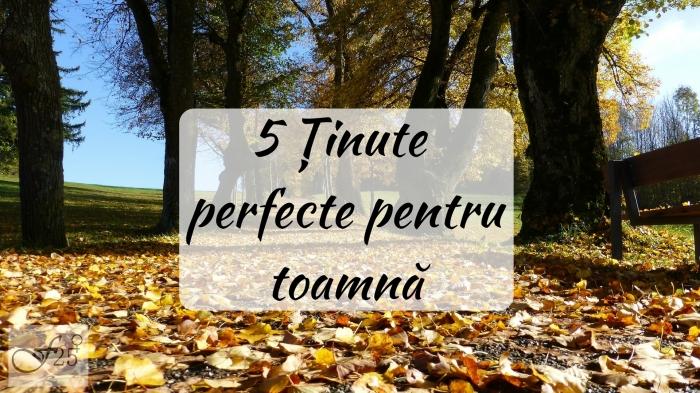 5 Ținute perfecte pentrutoamnă2