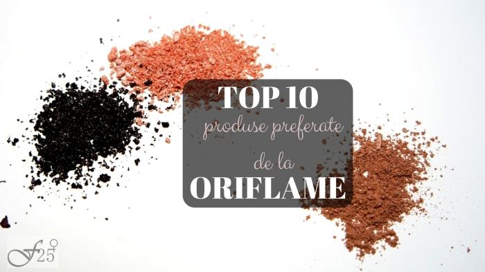 top 10 produse preferate de la oriflame